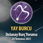 Yay Burcu - Dolunay Burç Yorumu 24 Temmuz 2021