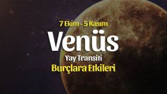 Venüs Yay Transiti Burç Yorumları – 7 Ekim 2021