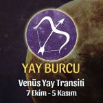 Yay Burcu - Venüs Transiti Burç Yorumu